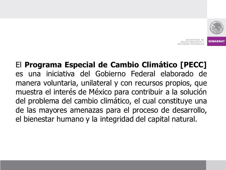 El Programa Especial de Cambio Climático [PECC] es una iniciativa del Gobierno Federal elaborado de manera voluntaria, unilateral y con recursos propios, que muestra el interés de México para contribuir a la solución del problema del cambio climático, el cual constituye una de las mayores amenazas para el proceso de desarrollo, el bienestar humano y la integridad del capital natural.